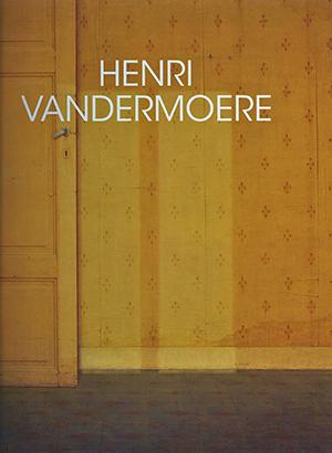 (Nederlands) Schilderijen 1966 – 2008 Henri Vandermoere